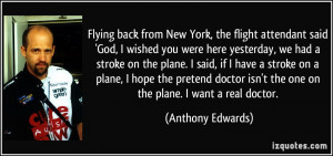 More Anthony Edwards Quotes