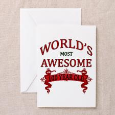 World's Most Awesome 100 Year Old Greeting Card for