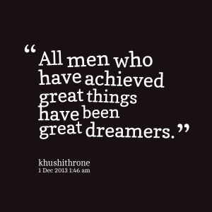 Quotes Picture: all men who have achieved great things have been great ...