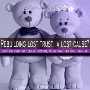 Rebuilding lost trust: a lost cause?