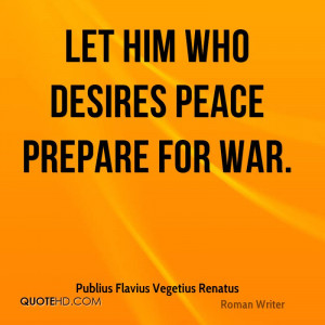 Publius Flavius Vegetius Renatus War Quotes