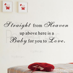 Removable Wall Decal -Srtaight from Heaven up above Here-Is A Baby for ...