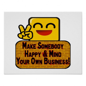 Mind Your Own Business Poster
