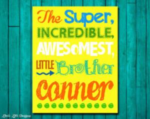 Best Brother Gift. Best Brother Sig n. Children's Wall Art. Children's ...