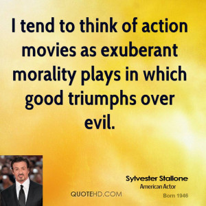 tend to think of action movies as exuberant morality plays in which ...
