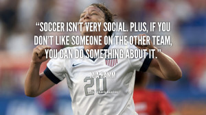 soccer teammates quotes about soccer teammates quotes about soccer ...