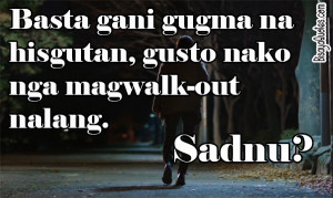Funny Love Quotes Ilonggo : Bisaya Quotes And Sayings