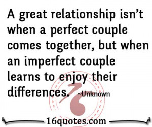 ... , but when an imperfect couple learns to enjoy their differences