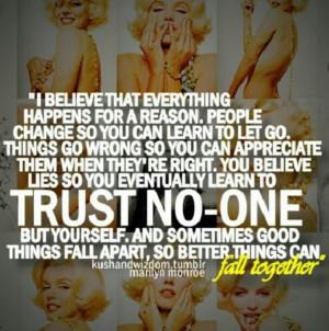 ... Quotes, Random Quotes, Trust, Marilynmonroe, Truths, Favorite Quotes