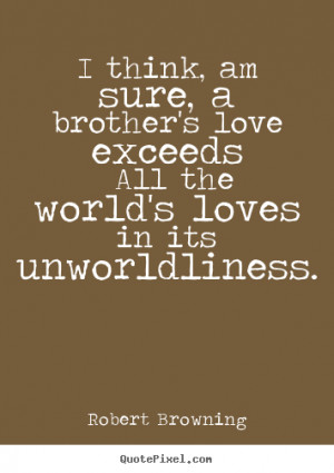 brothers love quotes