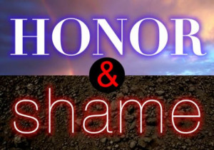 "We have a blind spot about ""honor and shame""… here's why"