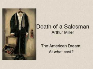 death of a salesman arthur miller africa the american west success and ...