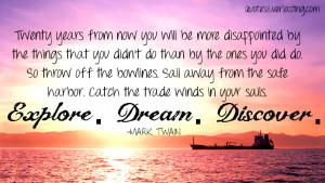 images of explore dream discover mark twain quotes everlasting ...