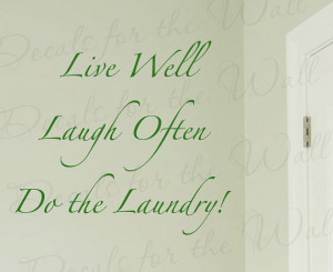 Laundry Funny Cleaning Clothes Room Mom Mother Vinyl Lettering Quote
