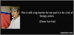 Chow Quotes Chow yun-fat quote