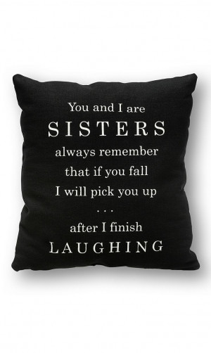 ... Yep, True, Sisters Frames, Can'T Stop Laughing, Silly Girl Quotes