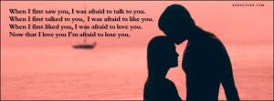 Im Afraid To Lose You Facebook Cover