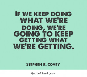 Stephen R. Covey Motivational Quote Wall Art