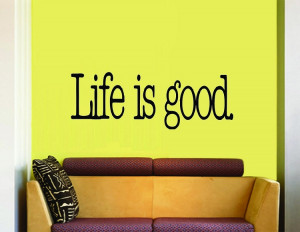 wall quotes inspirational wall art life is good inspirational wall ...