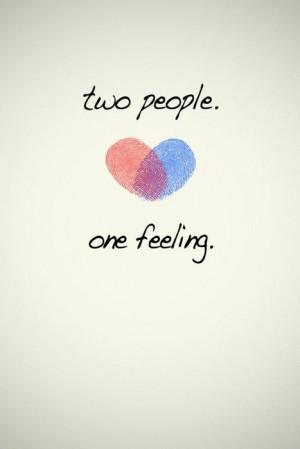 Two people, one feeling