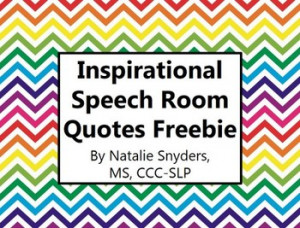 Inspirational Speech Language Therapy Room Quote Posters - Freebie
