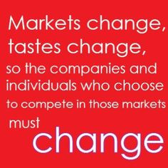How is your business adjusting to change? More