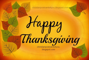 Thanksgiving. Free thanksgiving image and phrases. Free christian ...