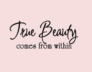 Beauty Within Quotes Beauty Quotes Tumblr for Girls For Her and ...