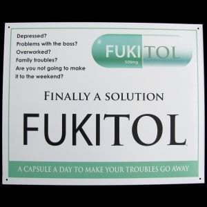 Fukitol Prescription Drug Funny Work Sign Doctor's Office Decor