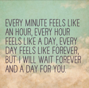 Wait Forever And A Day For You Love Daily Quotes Sayings Picturesjpg