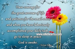 ... have laboriously accomplished your daily task, go to sleep in peace