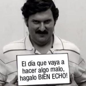 Pablo Escobar Quotes In English. QuotesGram  Pablo Escobar Frases