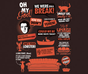 Friends Tv Show Quotes Friends TV Show Quotes T-Shirt