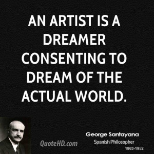 George Santayana Art Quotes