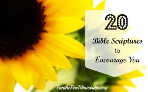 20 Bible Scriptures to Encourage You