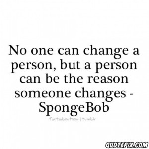 No One Can Change A Person - QuotePix.com - Quotes Pictures, Quotes ...