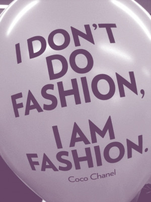 quotes on fashion. Posted 1 week ago / 1067 notes / Tagged: chanel ...