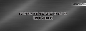 the best you must know this all the time in your live , Pictures