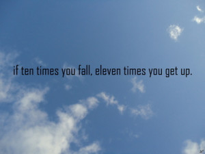 courage, fall, get up, quote, sky, text