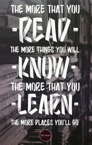The more you read... Dr Seuss