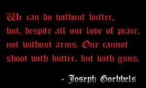 Anti-Gun Control Quote: Joseph Goebbels by MrAngryDog