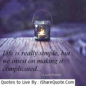 Images of Quote About Life Being Complicated