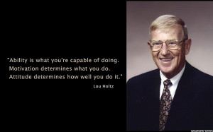 Inspirational Quotes Lou Holtz