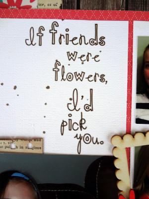 ... Scrapbook Friends Designer Product Challenge: If Friendss Were Flowers