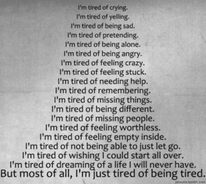tired of being tired :/