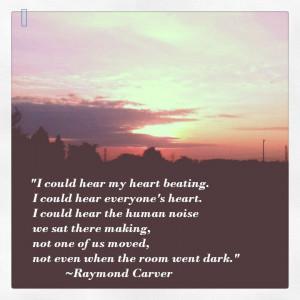 Raymond Carver Quote