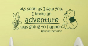 Quote Winnie the Pooh Adventure by WallStickums, $28.00 I don't care ...
