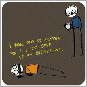 my life. caffeine addict