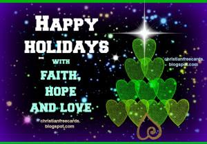 Holidays with faith, hope and love. christmas, Free holidays card ...