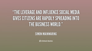 The leverage and influence social media gives citizens are rapidly ...